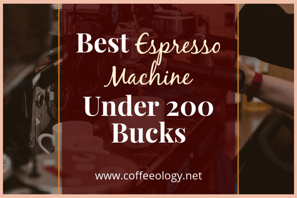Best-Espresso-Machine-Under-200-Bucks-Cover