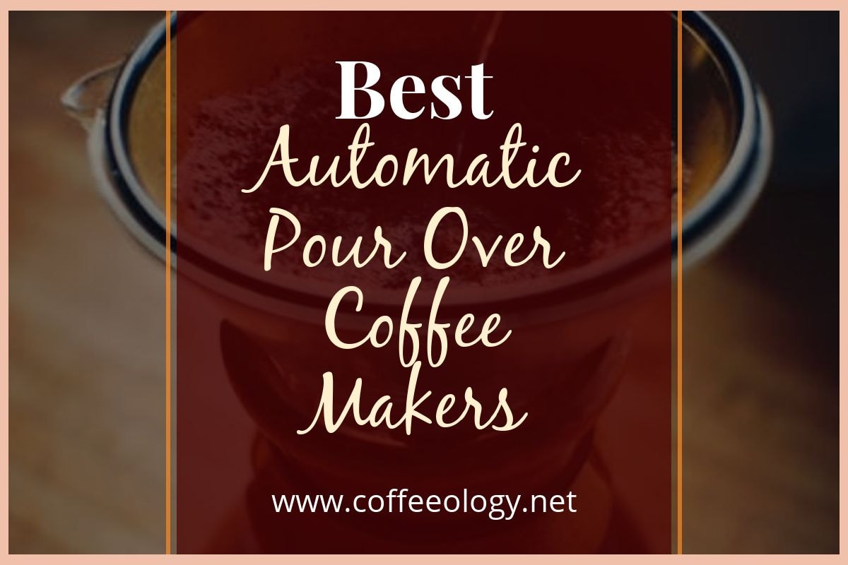 Best-Automatic-Pour-Over-Coffee-Makers-Cover